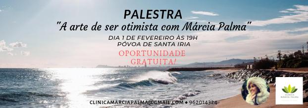 Palestra 'A arte de ser otimista com Márcia Palma'