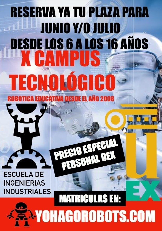X Campus Tecnológico Unex - Abierto plazo de reserva