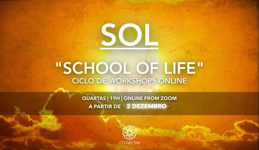SOL - 'School Of Life' : Ciclo de Workshops Online