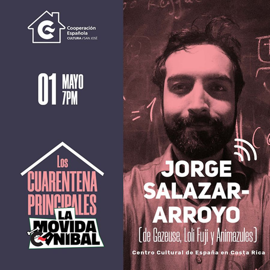 Jorge Salazar-Arroyo. Los Cuarentena Principales de La Movida Caníbal