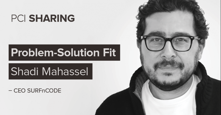 «Problem-Solution Fit» com Shadi Mahassel, CEO SURFnCODE