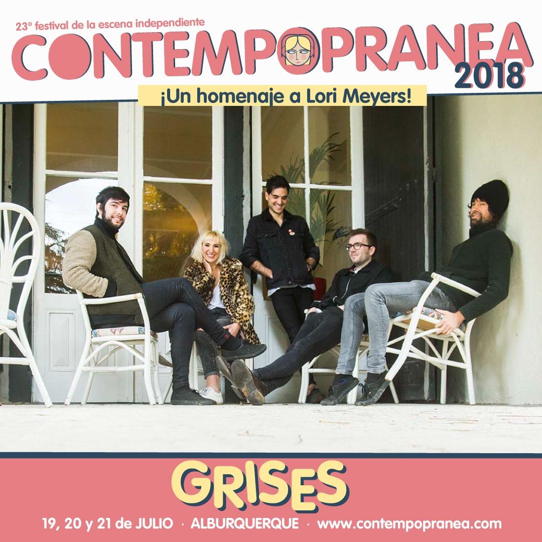Viernes // GRISES // Escenario PASEO DE LAS LADERAS