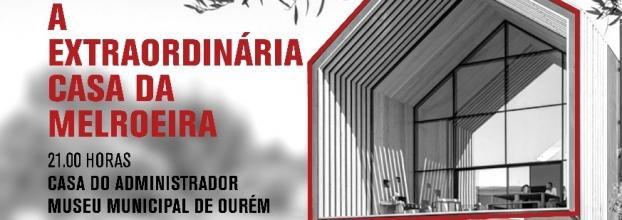 A extraordinária casa da Melroeira