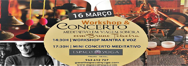 WORKSHOP MANTRA E VOZ & MINI CONCERTO MEDITATIVO com Bruno Teixeira