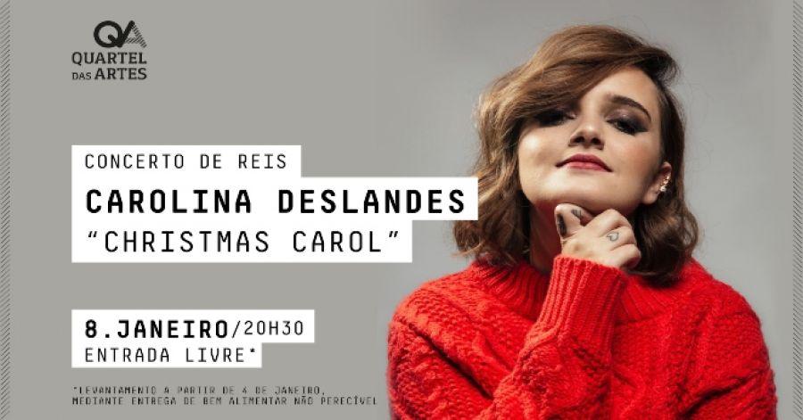 Concerto de Reis com Carolina Deslandes