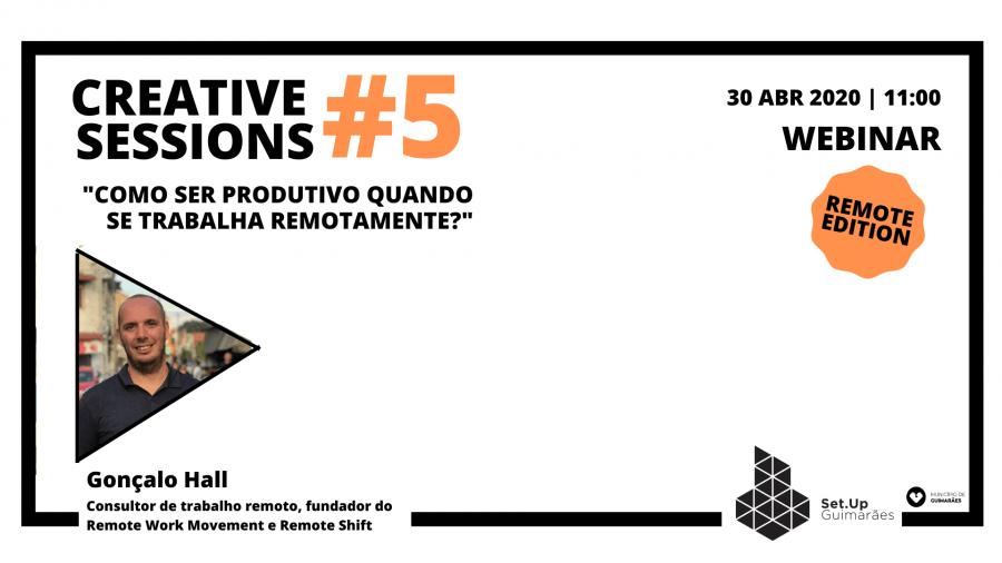 #5 Creative session: Como ser produtivo quando se trabalha remotamente?
