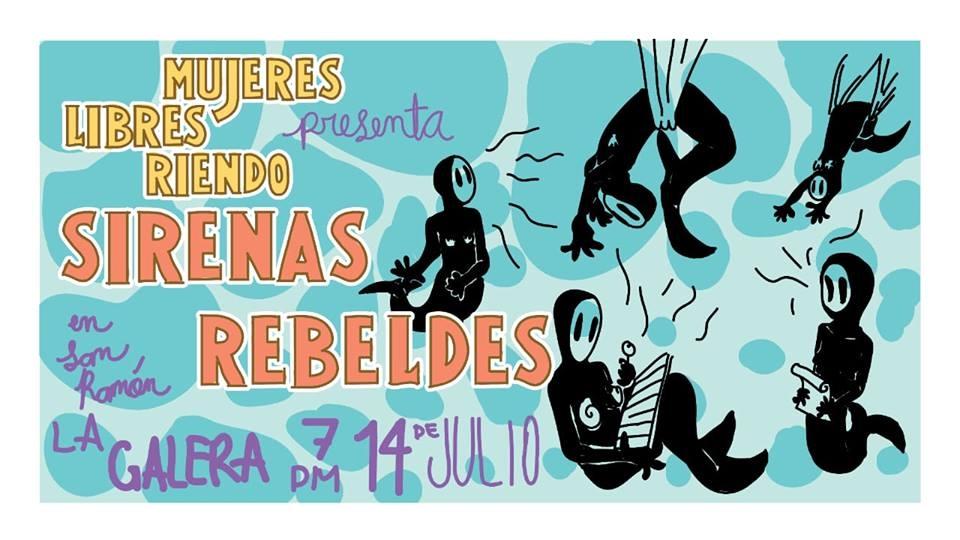 Sirenas rebeldes: Mujeres libres riendo edición San Ramón