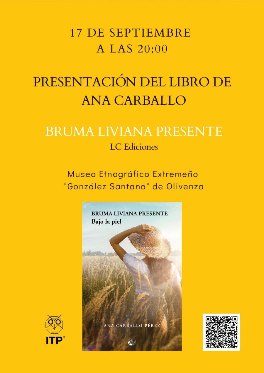 Presentación del libro 'Bruma liviana presente (bajo la piel)'