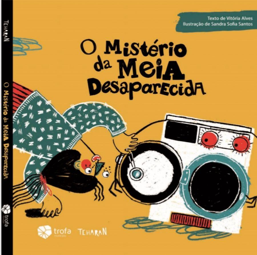 Lançamento do livro infantil 'O Mistério da Meia Desaparecida'