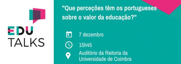 EDUTALKS - 'Que perceções têm os portugueses sobre o valor da educação?'