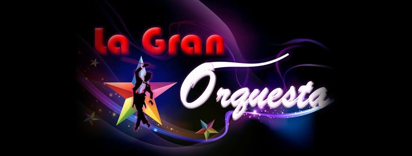 Baile con LA GRAN ORQUESTA