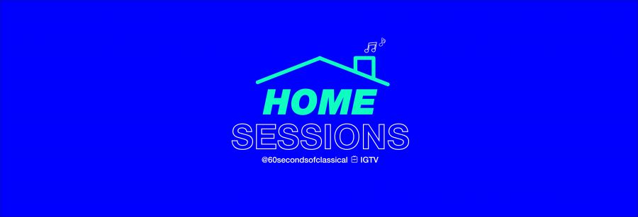 HOME SESSIONS by 60 Seconds of Classical