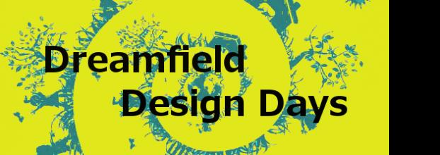 Dreamfield Design Days