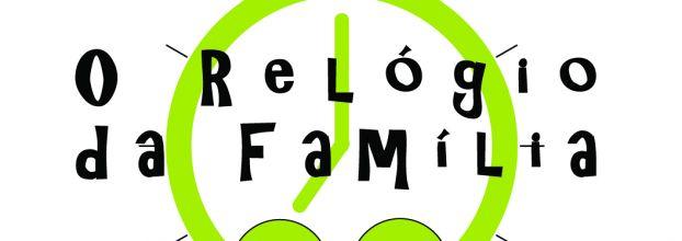 O Relógio da Família - Parte 1