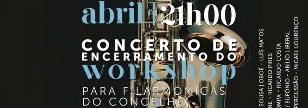 Concerto de Encerramento do Workshop para Filarmónicas do Concelho