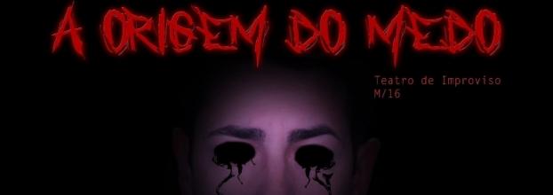 'A ORIGEM DO MEDO'