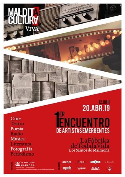 MALDITA CULTURA VIVA - Encuentro de Artistas Emergentes