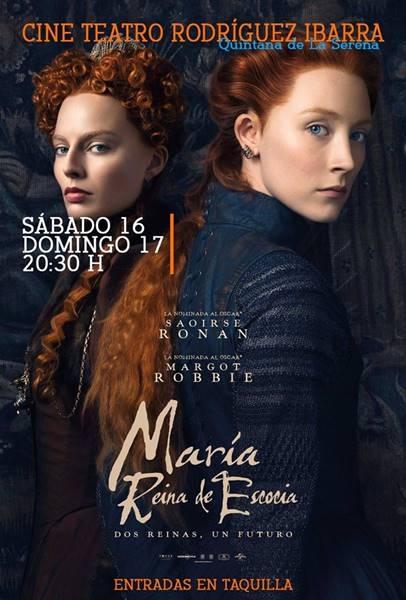 Proyección: María Reina de Escocia | Cine Teatro Rodríguez Ibarra // 16 de marzo