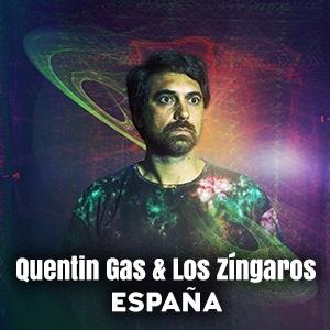 QUENTIN GAS & LOS ZÍNGAROS (España)