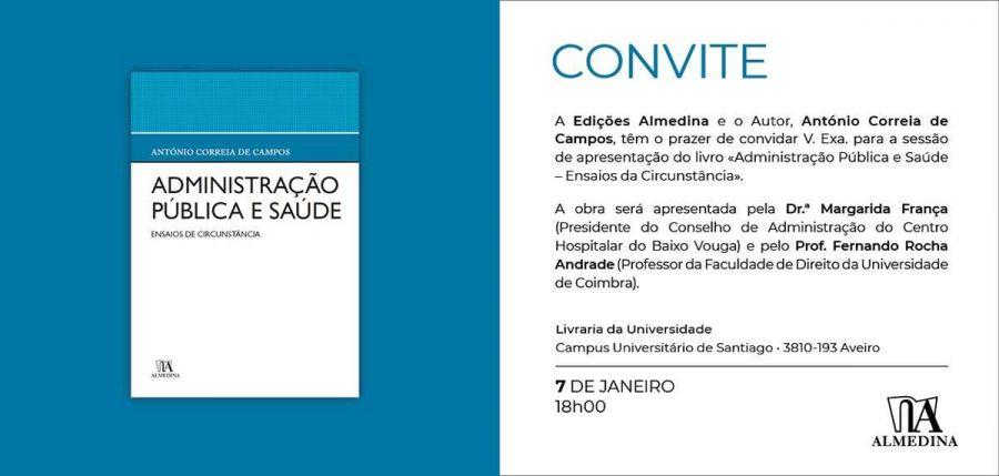 """Apresentação do livro """"Administração Pública e Saúde"""" do autor António Correia de Campos"""