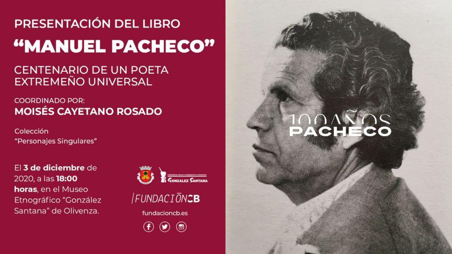 Presentación del libro 'Manuel Pacheco'. Centenario de un poeta extremeño universal