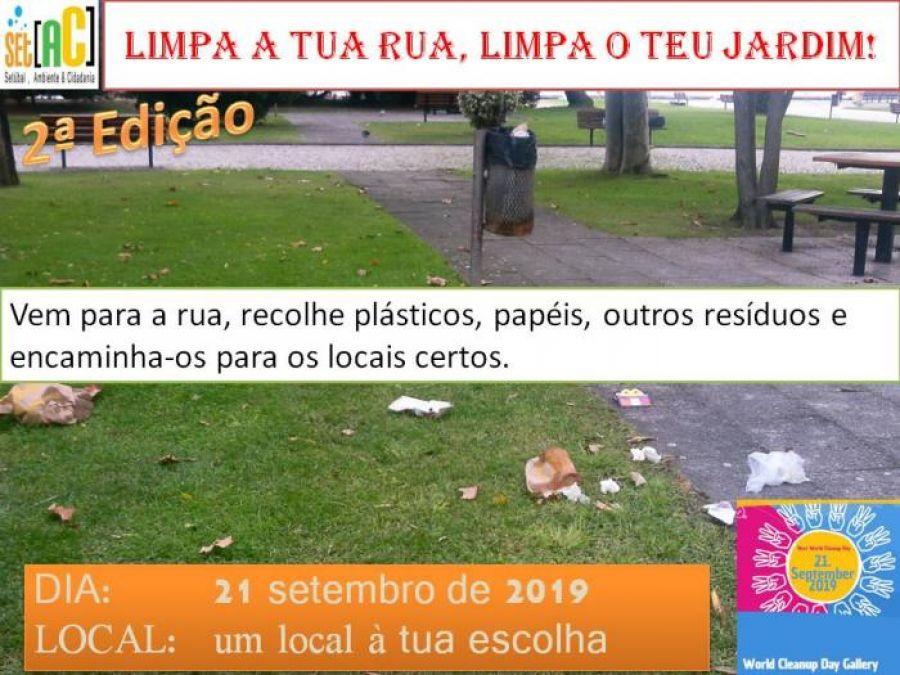 Limpa a tua rua, limpa o teu jardim.