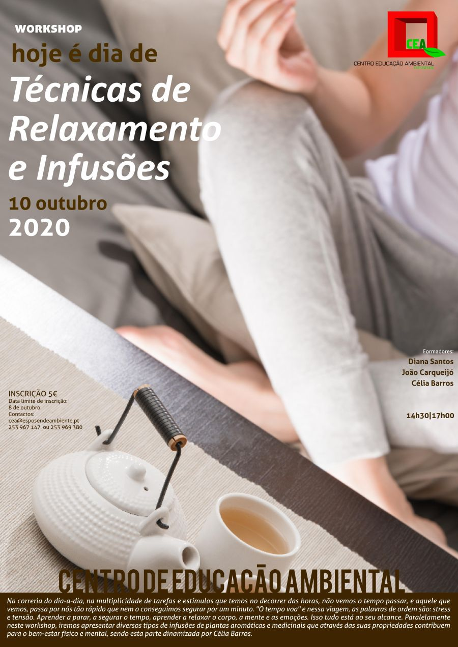 Workshop 'Hoje é dia de: Técnicas de relaxamento e Infusões'