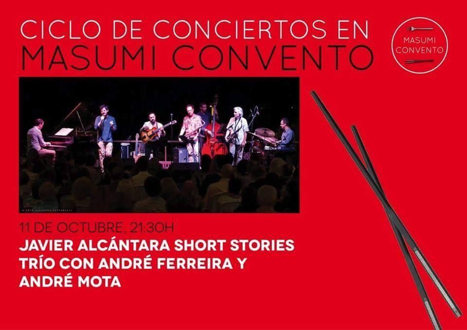 JAVIER ALCÁNTARA SHORT STORIES TRÍO+INVITADO ESPECIAL