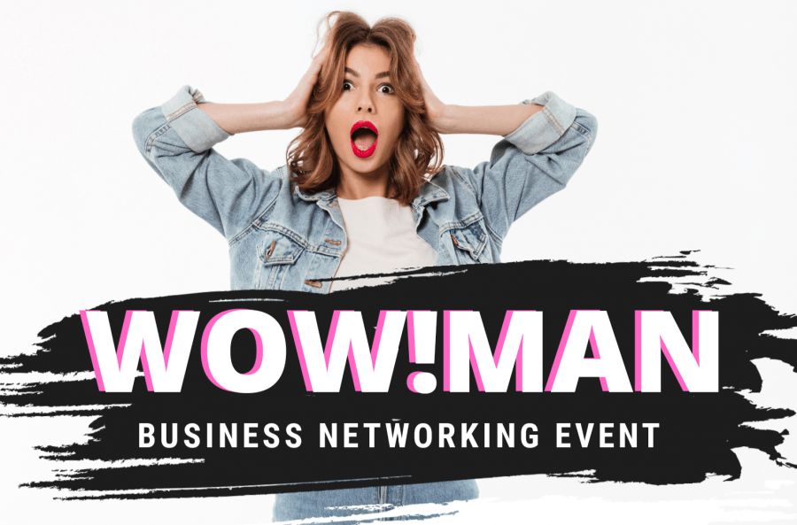 WOW!MAN - BUSINESS NETWORKING EVENT