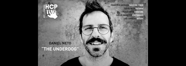 Daniel Neto 'The Underdog' no Hot Clube de Portugal