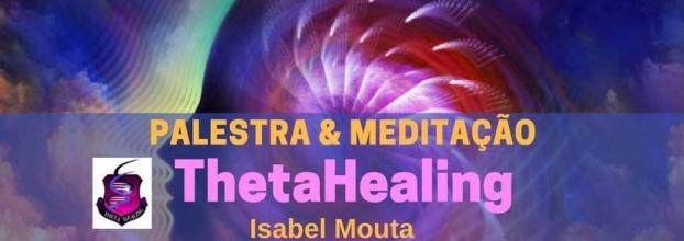 Palestra & Meditação ThetaHealing