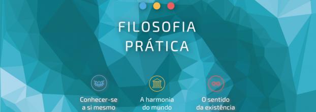 CURSO DE VERÃO Filosofia Prática – Filosofia para a Vida