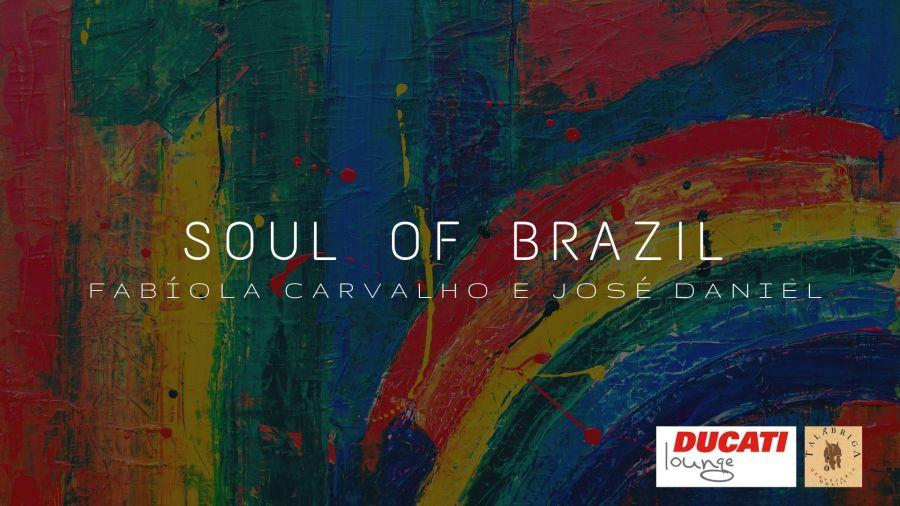 Soul of Brazil - Fabíola Carvalho e José Daniel