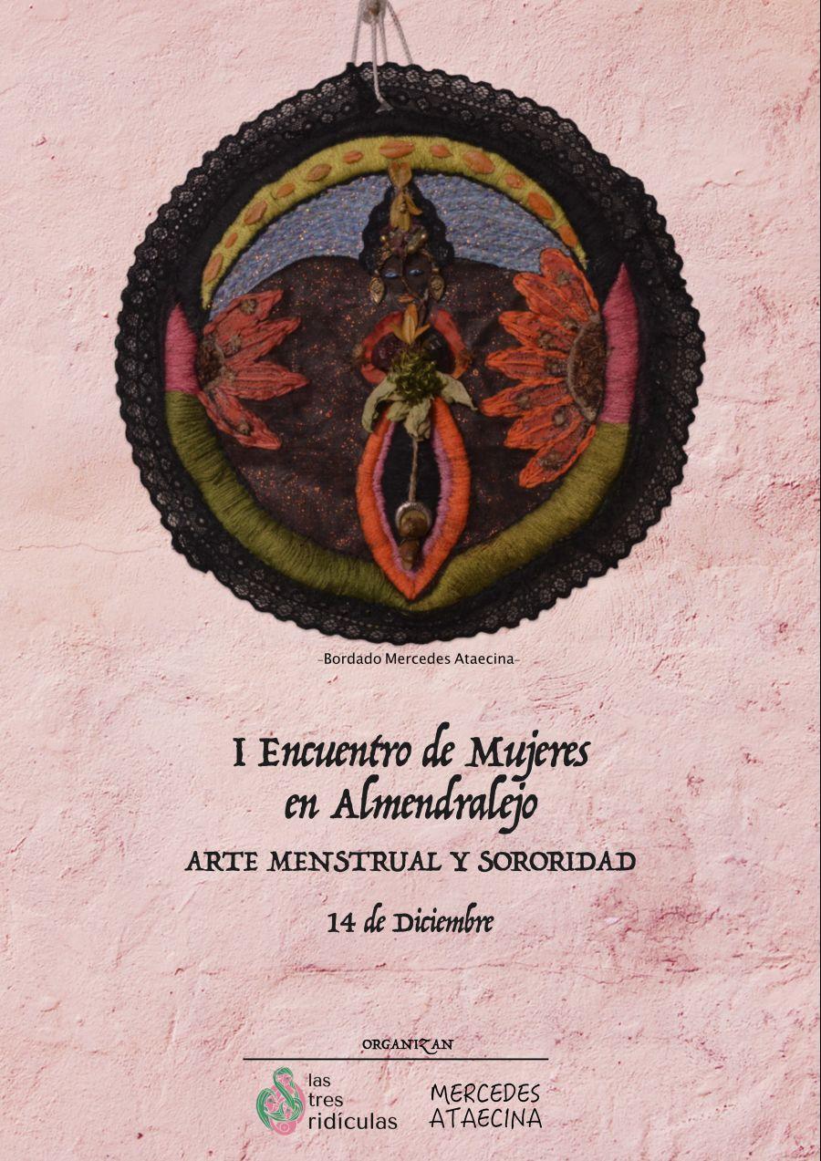 I Encuentro de Mujeres de Almendralejo. Arte Menstrual y Sororidad.