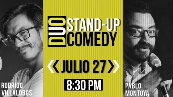 Stand-Up Comedy con Pablo Montoya y Rodrigo Villalobos