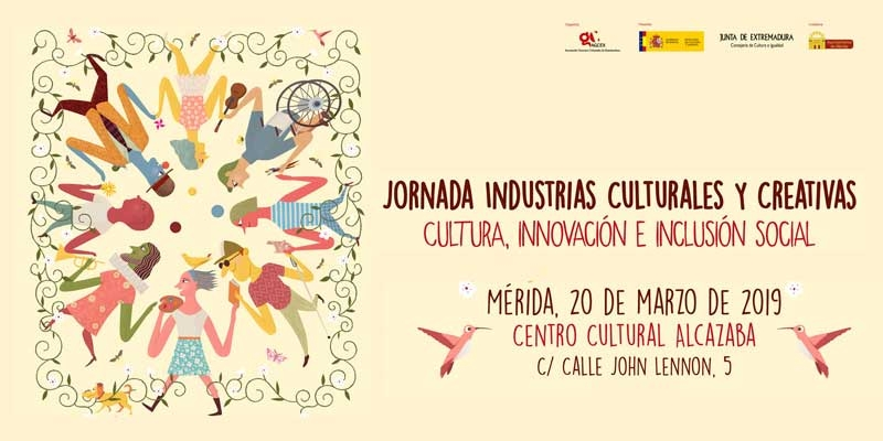 Jornada | INDUSTRIAS CULTURALES Y CREATIVAS. CULTURA, INNOVACIÓN E INCLUSIÓN SOCIAL