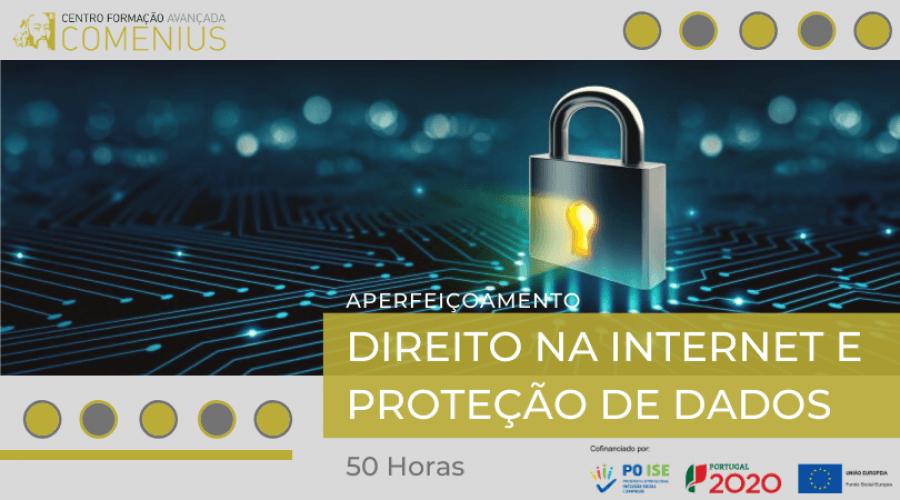 Aperfeiçoamento em Direito na Internet e Proteção de Dados I 50H