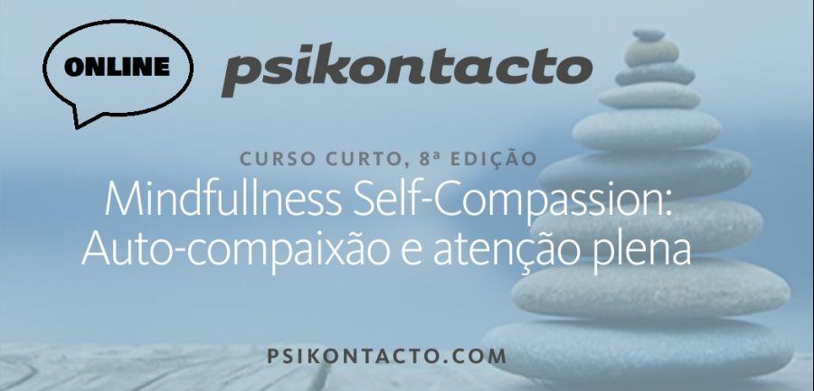 Mindful Self-Compassion: Auto-compaixão e atenção plena (8ª Edição