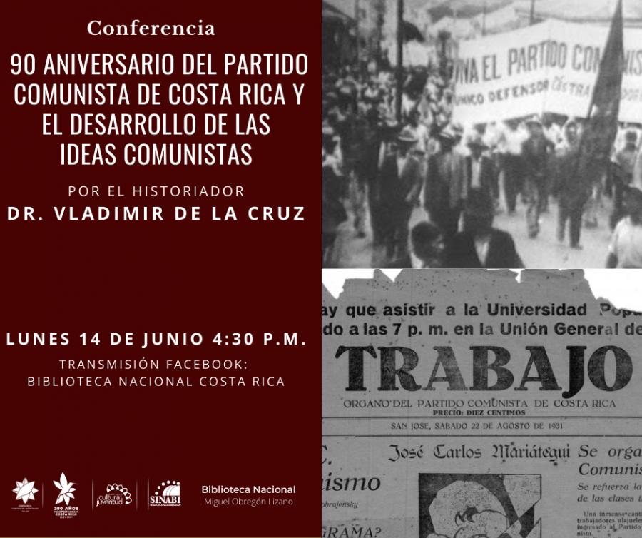90 aniversario del Partido Comunista de Costa Rica y el desarrollo de las ideas comunistas