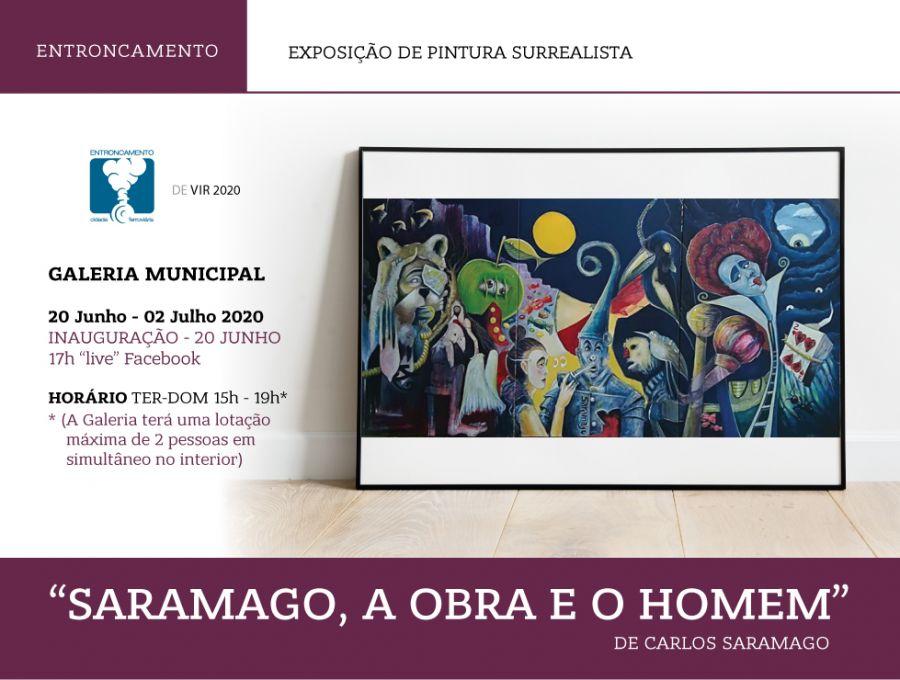 'Saramago,a Obra e o Homem' | Exposição de Pintura | Entroncamento