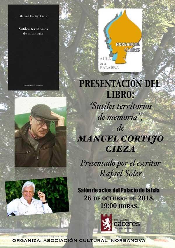 Presentación | SUTILES TERRITORIOS DE LA MEMORIA de Manuel Cortijo