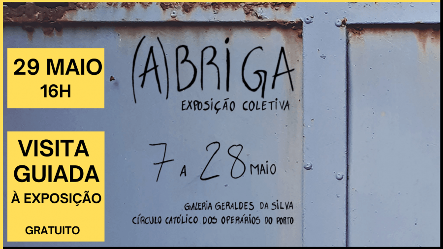 Visita guiada (A)Briga| exposição coletiva