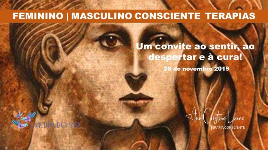 FEMININO / MASCULINO CONSCIENTE _ TERAPIAS