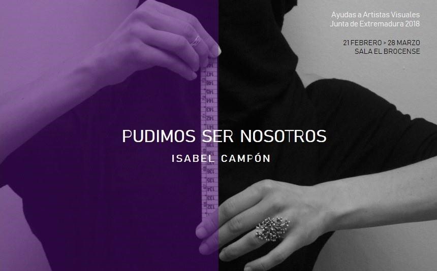 PUDIMOS SER NOSOTROS | Isabel Campón