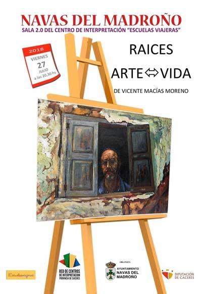 Exposición de Pintura 'Raíces: Arte  Vida' de Vicente Macías