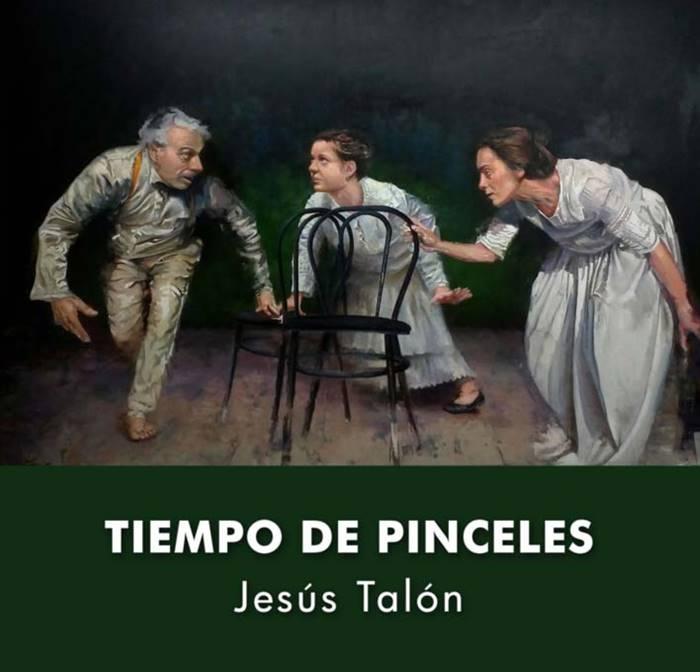 Exposición 'Tiempo de pinceles' de Jesús Talón