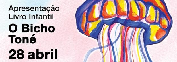 Apresentação do Livro Infantil 'O Bicho Toné'