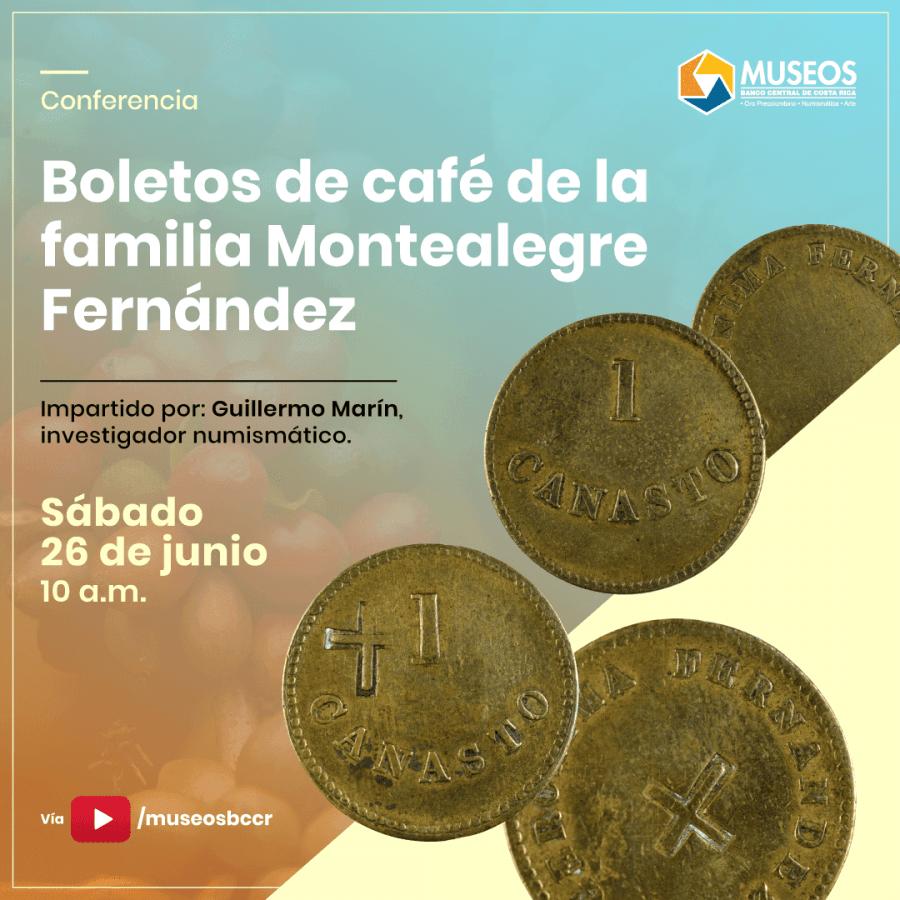Boletos de café de la familia Montealegre Fernández