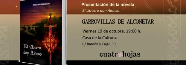Presentación de la novela El clavero don Alonso
