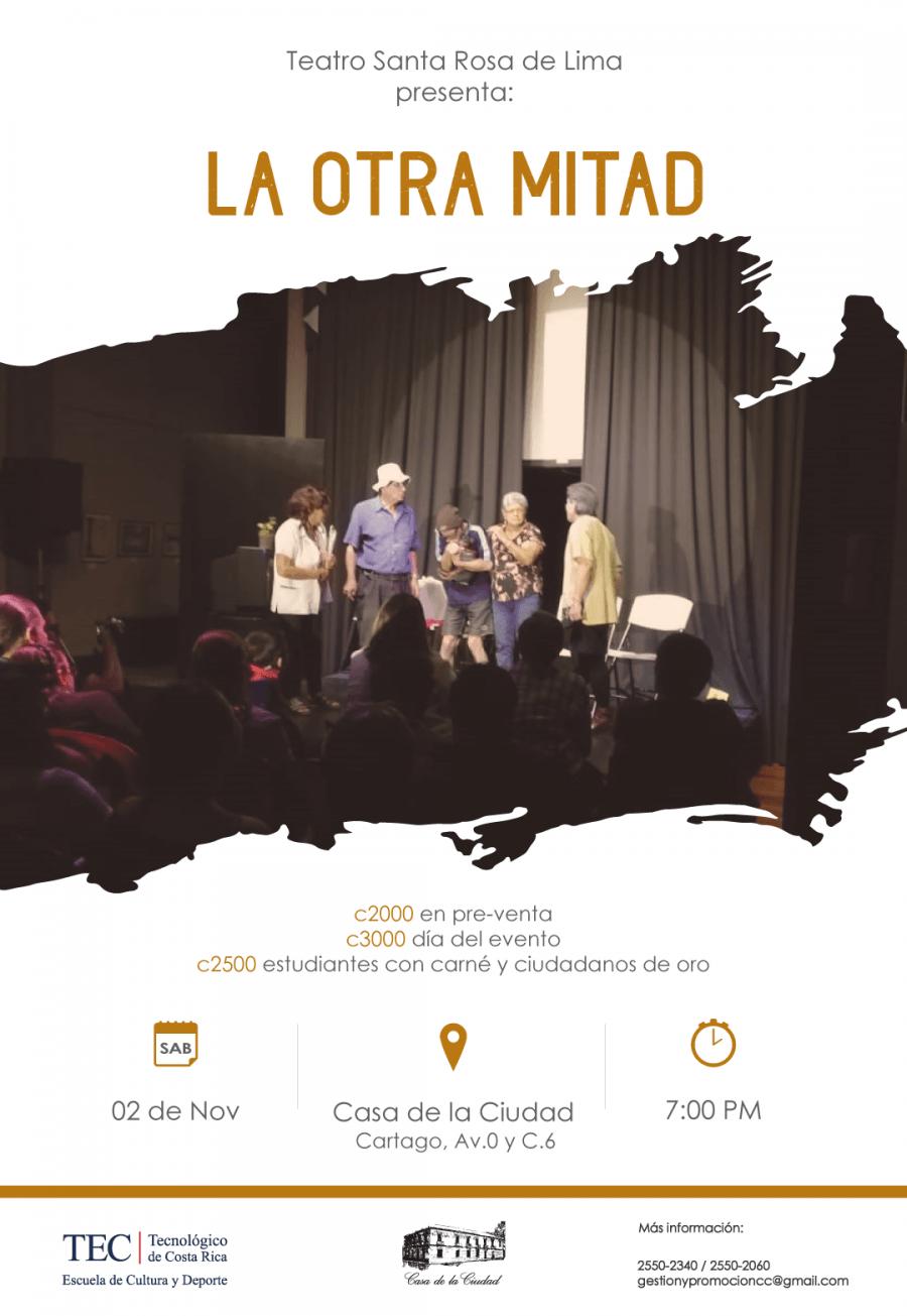 La otra mitad. Teatro Santa Rosa de Lima. Drama comedia